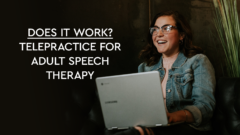 2020.5 - does it work telepractice for adult