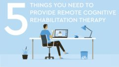 5 things needed to provided remote cognitive therapy